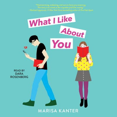 What I Like About You by Marisa Kanter audiobook