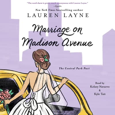 Marriage on Madison Avenue by Lauren Layne audiobook