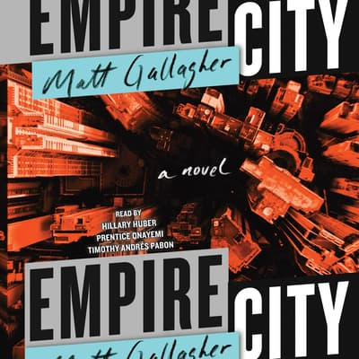 Empire City by Matt Gallagher audiobook