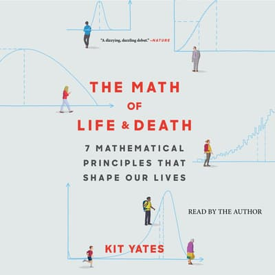 The Math of Life and Death by Kit Yates audiobook