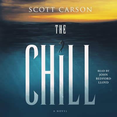 The Chill by Scott Carson audiobook