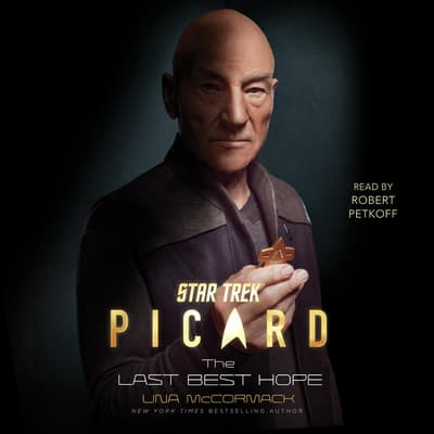 Star Trek: Picard: The Last Best Hope by Una McCormack audiobook
