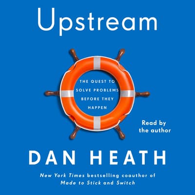 Upstream by Dan Heath audiobook