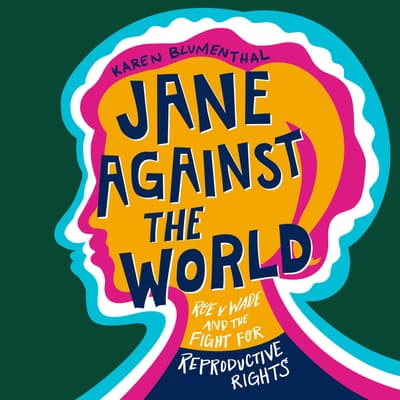 Jane Against the World by Karen Blumenthal audiobook