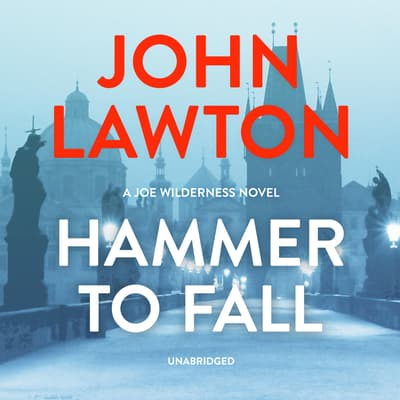 Hammer to Fall by John Lawton audiobook