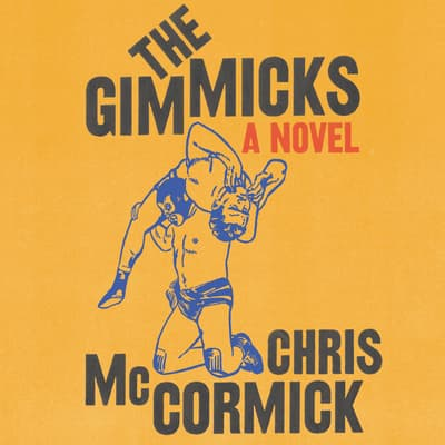 The Gimmicks by Chris McCormick audiobook
