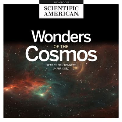 Wonders of the Cosmos by Scientific American audiobook