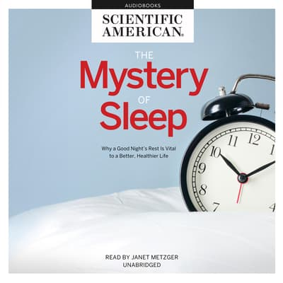 The Mystery of Sleep by Scientific American audiobook