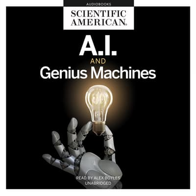 AI and Genius Machines by Scientific American audiobook