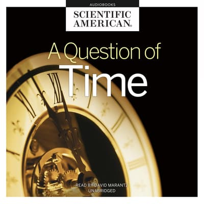 A Question of Time by Scientific American audiobook