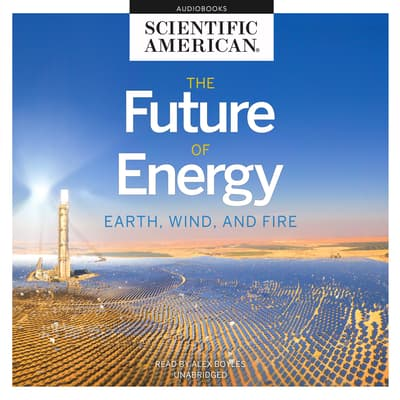The Future of Energy by Scientific American audiobook