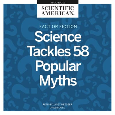 Fact or Fiction by Scientific American audiobook