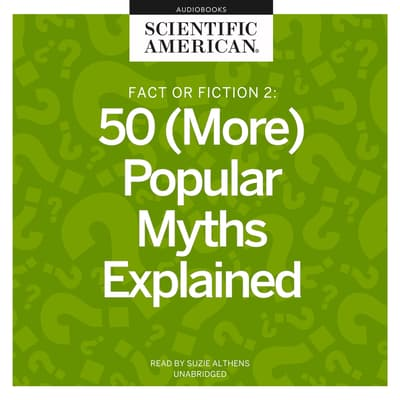 Fact or Fiction 2 by Scientific American audiobook