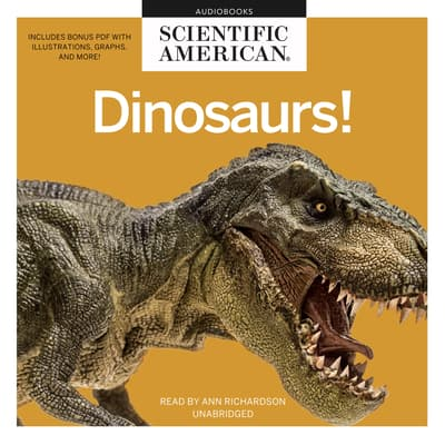 Dinosaurs! by Scientific American audiobook