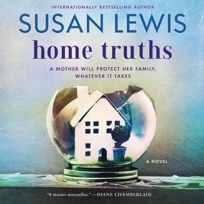 Home Truths by Susan Lewis audiobook