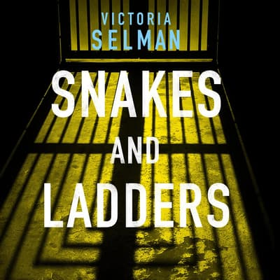 Snakes and Ladders by Victoria Selman audiobook