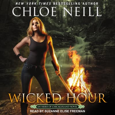 Wicked Hour by Chloe Neill audiobook