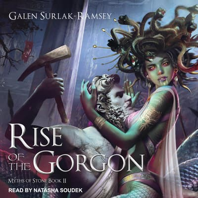 Rise of the Gorgon by Galen Surlak-Ramsey audiobook
