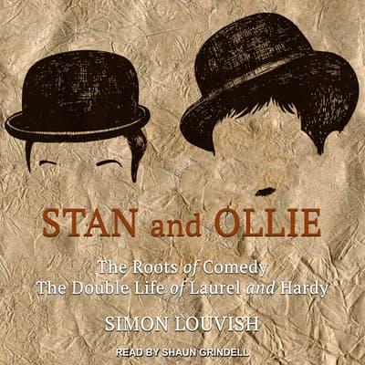 Stan and Ollie by Simon Louvish audiobook