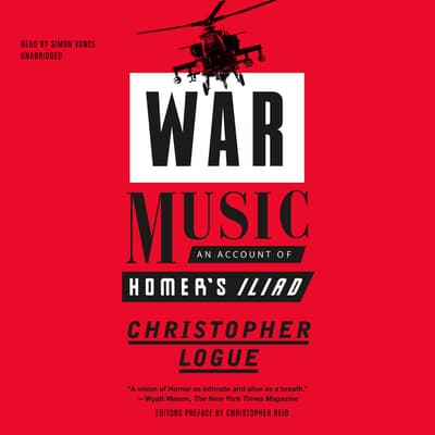 War Music by Christopher Logue audiobook
