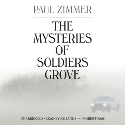 The Mysteries of Soldiers Grove by Paul Zimmer audiobook