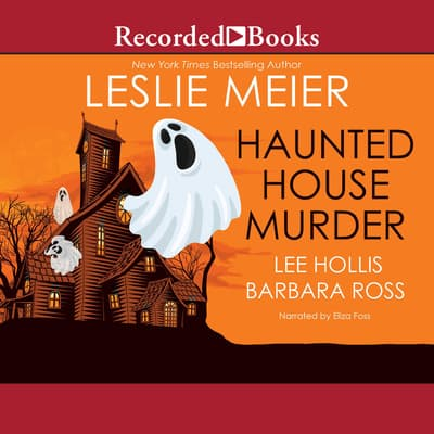 Haunted House Murder by Leslie Meier audiobook