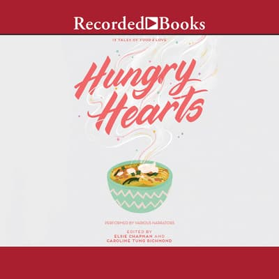 Hungry Hearts by  audiobook