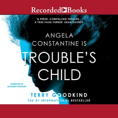 Trouble's Child by Terry Goodkind audiobook
