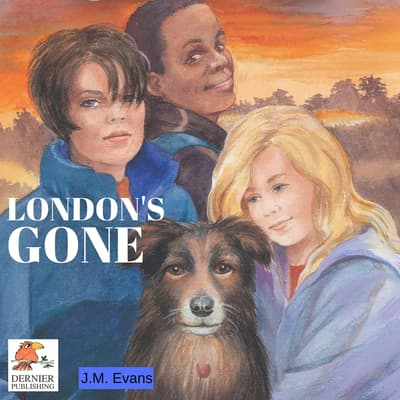 London's Gone by J.M. Evans audiobook