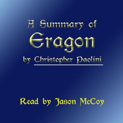 A Summary of Eragon by Christopher Paolini audiobook