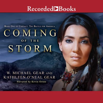 Coming of the Storm by W. Michael Gear audiobook