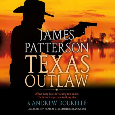 Texas Outlaw by James Patterson audiobook