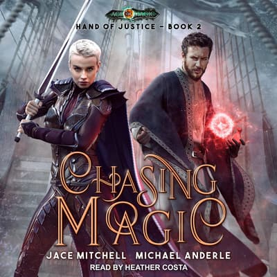 Chasing Magic by Michael Anderle audiobook