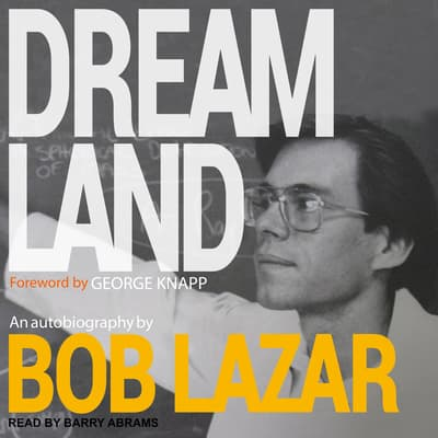 Dreamland by Bob Lazar audiobook