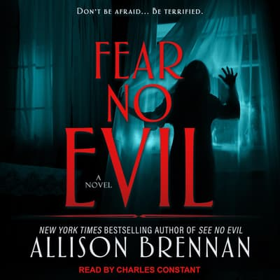 Fear No Evil by Allison Brennan audiobook