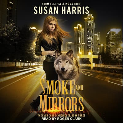Smoke and Mirrors by Susan E. Harris audiobook