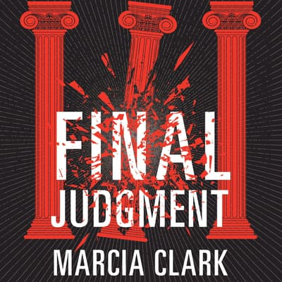 Final Judgment by Marcia Clark audiobook