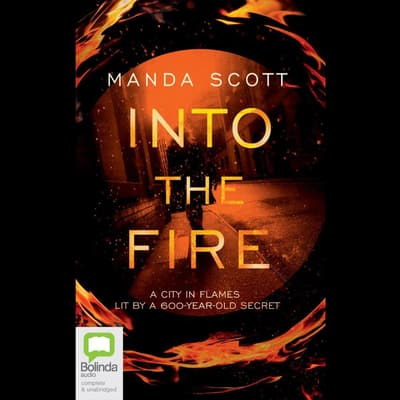 Into the Fire by Manda Scott audiobook