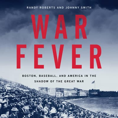War Fever by Randy Roberts audiobook
