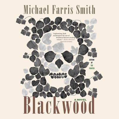 Blackwood by Michael Farris Smith audiobook