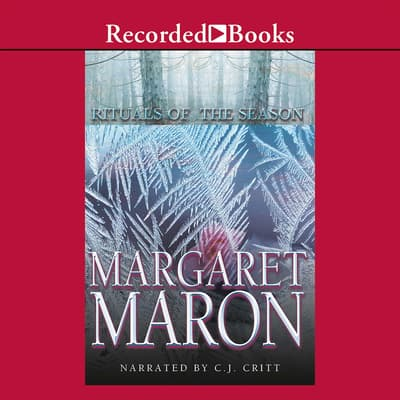 Rituals of the Season by Margaret Maron audiobook