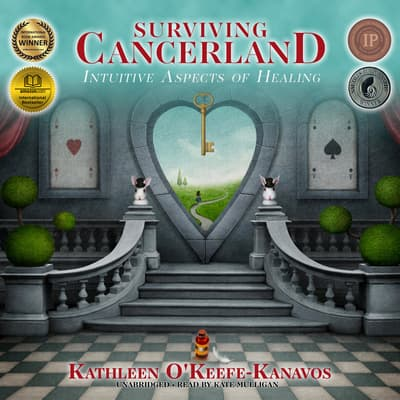 Surviving Cancerland by Kathleen O'Keefe-Kanavos audiobook