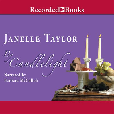 By Candlelight by Janelle Taylor audiobook