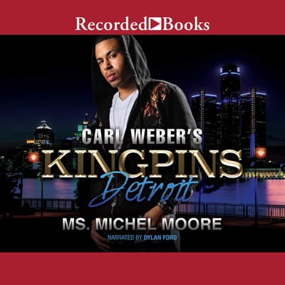 Carl Weber Presents Kingpins by Michel Moore audiobook