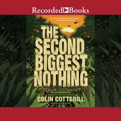 The Second Biggest Nothing by Colin Cotterill audiobook