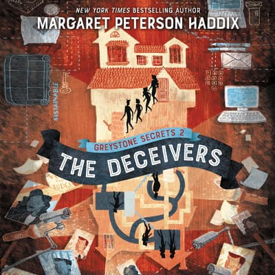 Greystone Secrets #2: The Deceivers by Margaret Peterson Haddix audiobook