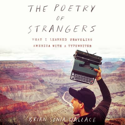 The Poetry of Strangers by Brian Sonia-Wallace audiobook