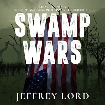 Swamp Wars by Jeffrey Lord audiobook