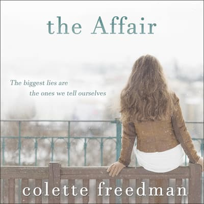 The Affair by Colette Freedman  audiobook
