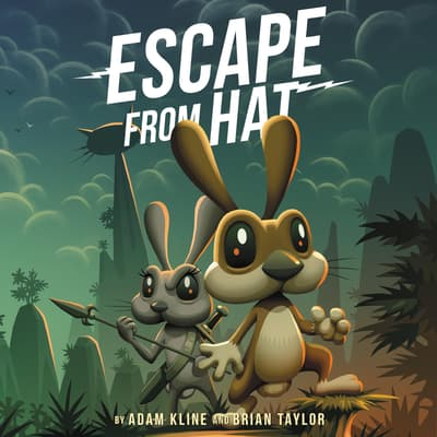 Escape from Hat by Adam Kline audiobook